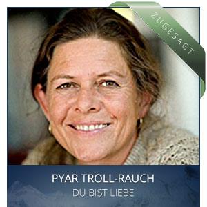Franziska Pyar Troll Rauch